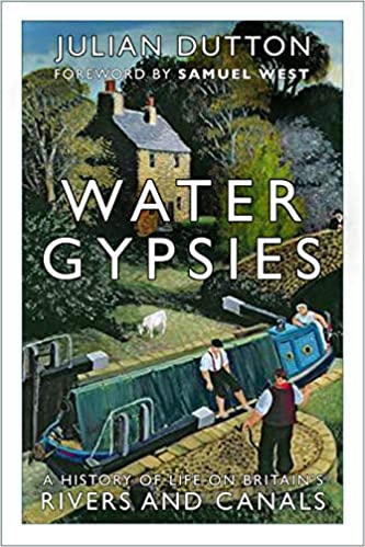 Water Gypsies the first ever complete, illustrated historical chronicle of living afloat on Britain's Canal