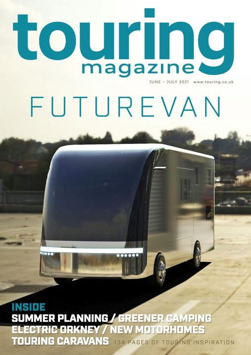 the well written, Touring is a free online magazine for Motorhome, Caravan club and Camping Inspiration